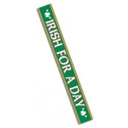 St. Patricks Day/ Irish for a Day Sash