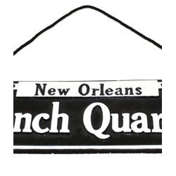 14.5in x 4 3/4in in Polyresin/ Ceramic New Orleans French Quarter Street Sign