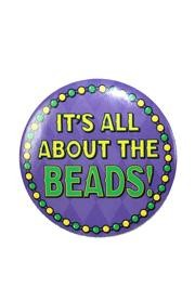 3 1/2in Mardi Gras Button/ It s All About The Beads